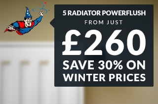 get a power flush for just 260GBP